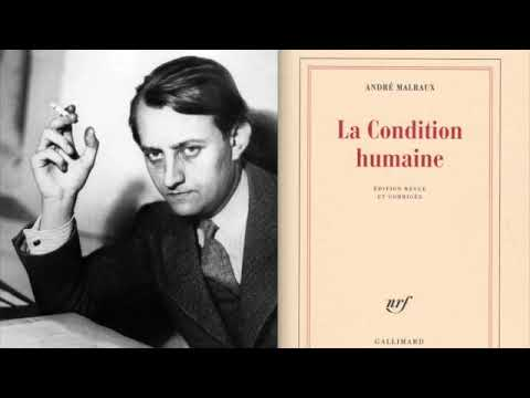 André Malraux : La Condition Humaine (1947 / France Culture)