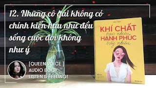 [QUEENVOICE] Ep3: KHÍ CHẤT bao nhiêu HẠNH PHÚC bấy nhiêu - Vãn Tình - Audio Book - Listen & Feeling!