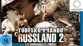 Todeskommando Russland 2 - Der Film in HD