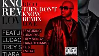 Rico Love Feat. Ludacris,., Trey Songz, Tiara Thomas & Emjay They Don't Know Remix