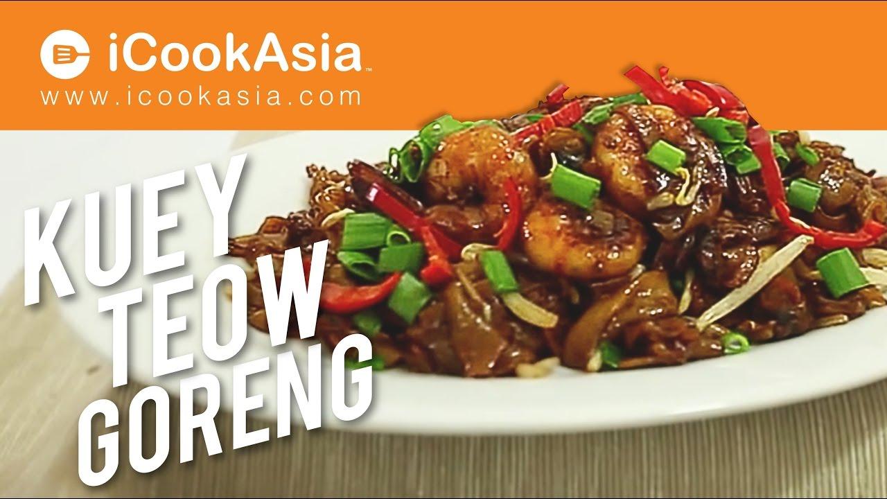 Resepi Kuey Teow Goreng | Try Masak | iCookAsia - YouTube
