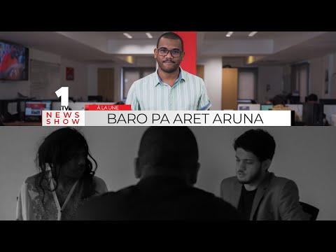 News Show : Baro pa aret Aruna
