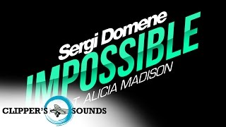 Sergi Domene Feat. Alicia Madison - Impossible (Official Audio)