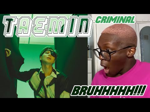 TAEMIN - Criminal MV REACTION: HE MAKES ME HOT!!! 🔥🥵💖✨