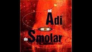 Adi Smolar (Od A do S) - Grobar