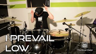 I Prevail - Low - Drum Cover by ManuDrums