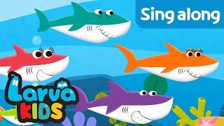 BABY SHARK | SING ALONG | SUPER BEST SONGS FOR KIDS | LARVA KIDS