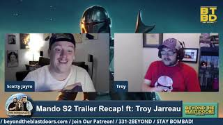 Mandalorian S2 Trailer Recap ft: Troy Jarreau | The Bombadcast