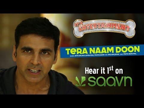 Akshay Kumar invites you to listen to Tera Naam Doon on Saavn