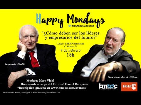 Happy Mondays: ¿Cómo deben ser los líderes y empresarios del futuro?