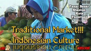 Traditional Market @Indonesia #IndonesiaCulture #Pasar Besar Pasuruan