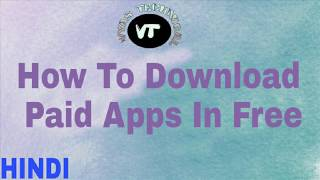 [Android]How To Download Paid Apps For Free