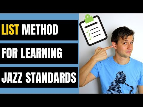 LIST Process for Learning Jazz Standards (The Smart Way)