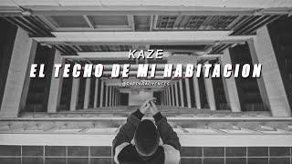 KAZE - El techo de mi habitación (LETRA).mp3