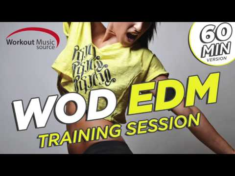 Workout Music Source // WOD EDM Training...