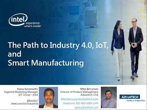 The Path to Industry 4.0, IoT, and Smart Manufacturing | Advantech | Webinar