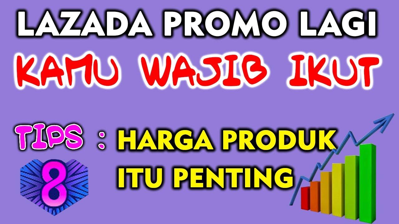 Cara Atur Harga Produk Campigne Birthday Sale Lazada 2020 Promo