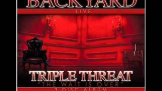 BACKYARD BAND - TRIPLE THREAT ALBUM HITTIN GIMME MY KEYS BACK