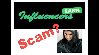 Influencers Earn Review - WARNING! There's No Payment Here!