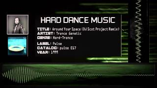 Trance Genetic - Around Your Space (DJ Scot Project Remix) [HQ]