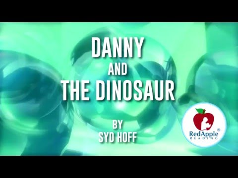 Read Aloud - Danny And The Dinosaur - By Syd Hoff