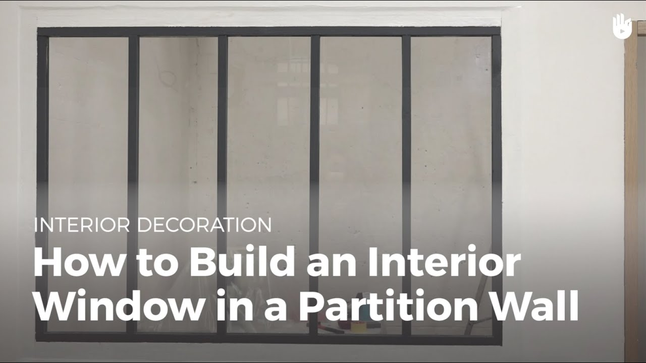 How To Build An Interior Window In A Partition Wall | DIY Projects   YouTube