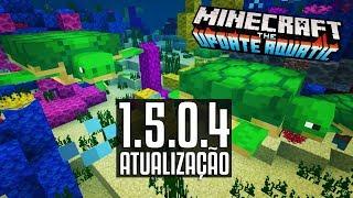 TARTARUGAS!! ATUALIZAÇÃO 1.5.0.4 do MCPE (MINECRAFT UPDATE AQUATICO)