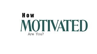 Are You A Motivated Trader