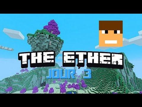 The Ether ! Jour 3 et... premier boss : Nix !!