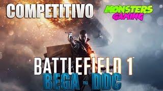 BEGA VS DDC Battlefield 1 COMPETITIVO PS4 - Liga de clanes