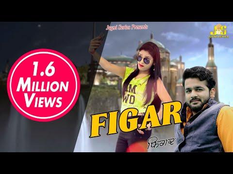 New Haryanvi Dj Song 2018 | FIGAR | Mohit...