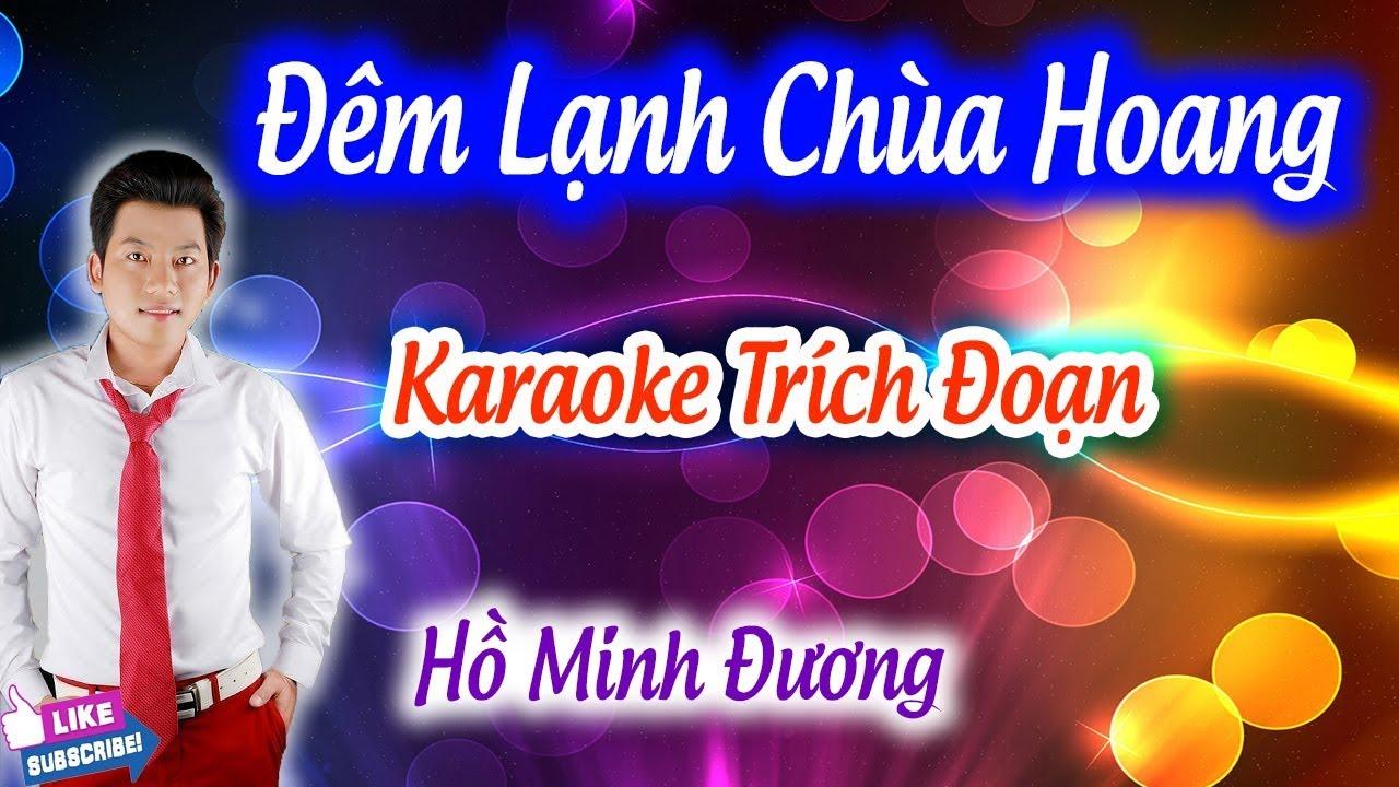 Trích Đoạn Đêm Lạnh Chùa Hoang Karaoke | Hồ Minh Đương ✔