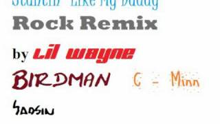 Stuntin Like My Daddy Rock Remix - Lil Wayne, Saosin, Birdman * C-Minn