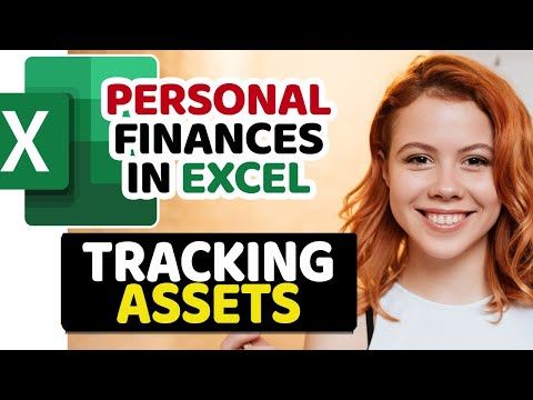 Tracking Assets– [Tutorial for Beginners] - Smart Family Finances in Excel