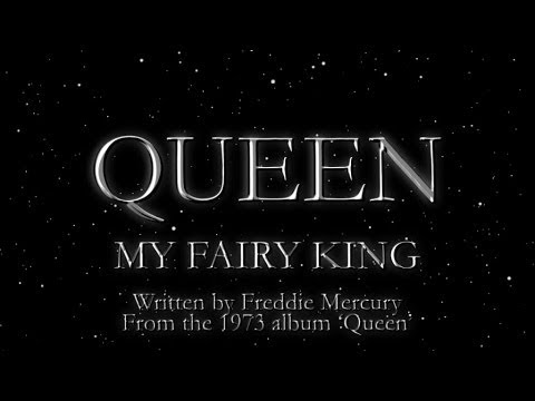 Queen - My Fairy King (Official Lyric Video)