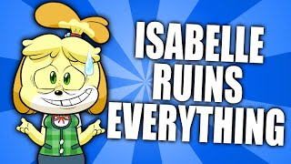 Isabelle Ruins Everything  Animal Crossing Parody