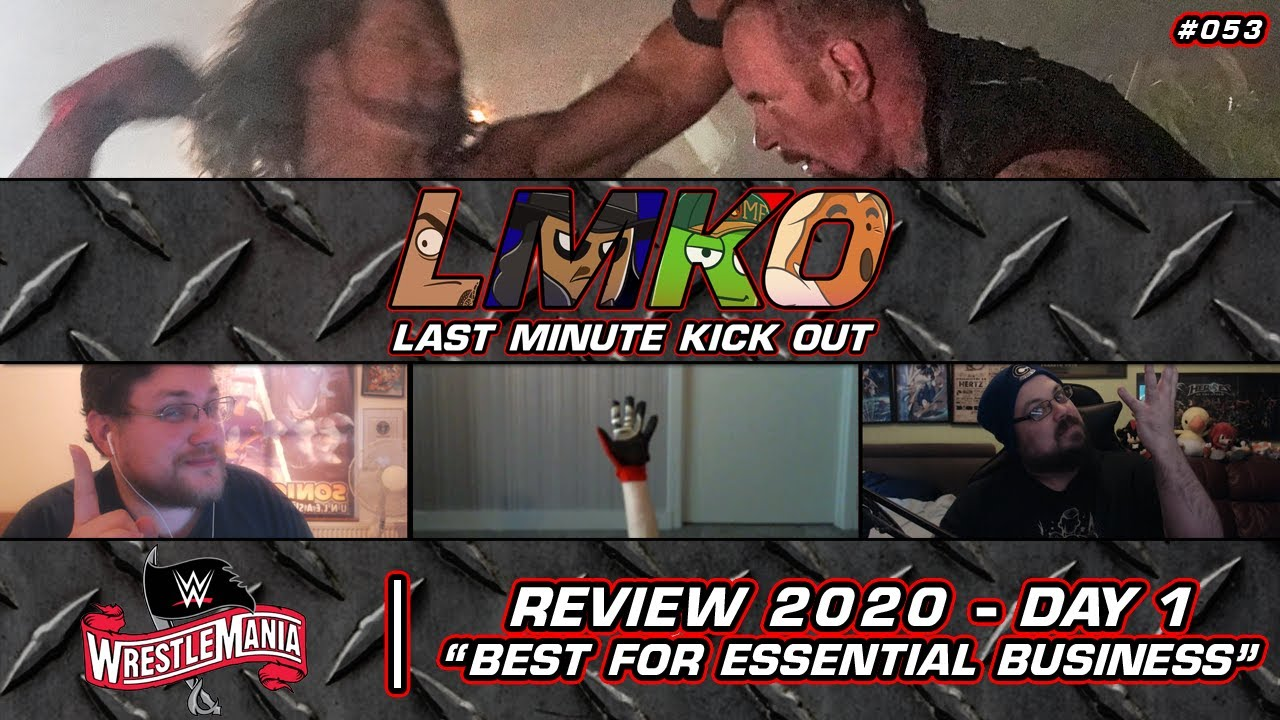 """""""Best For Essential Business"""": WWE WrestleMania 36 - Day One Review (LMKO #053)"""