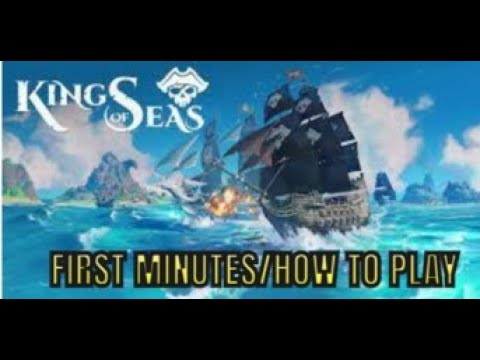 King of Seas - First minutes/How to play  