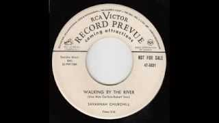 Savannah Churchill (bb Striders) - Walking By The River / If I Didn