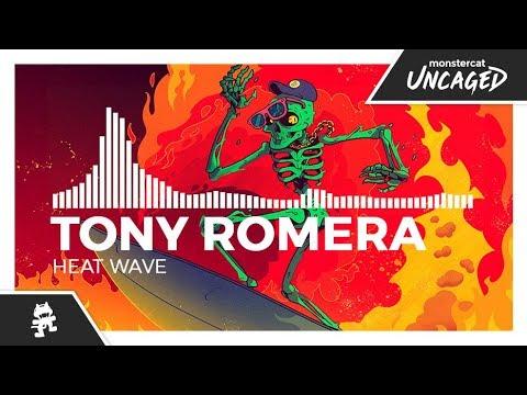Tony Romera - Heat Wave [Monstercat Release]