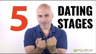 5 Stages of Dating (and why they matter to you)