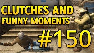 CSGO Funny Moments and Clutches #150 - CS GO