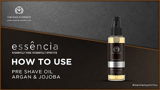 How to Use Pre Shave Oil | Argan & Jojoba Pre Shave Lotion | The Man Company