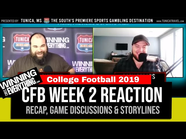 WCE: College Football Week 2 Reaction & Recap