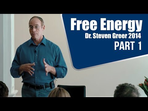 Free Energy - Dr. Steven Greer 2014 - Part 1