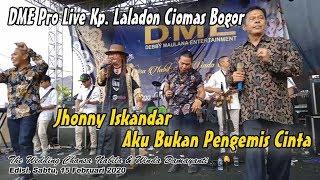 Jhonny iskandar Feat Erik Gondrong - Aku Bukan Pengemis Cinta - DME Edisi Kp. Laladon Ciomas Bogor