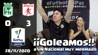 Reacciones Atletico Nacional 0 vs 3 America de Cali   Liga Betplay Dimayor Playoffs