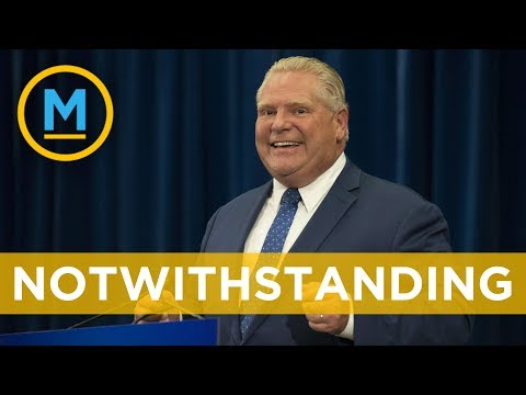 Doug Ford vows to invoke notwithstanding clause | Your Morning