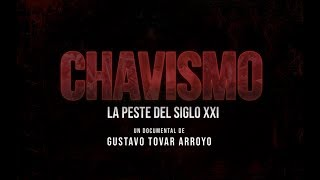 EL CHAVISMO LA PESTE DEL SIGLO XXI | DOCUMENTAL | FACTORES DE PODER