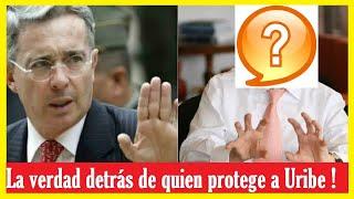 ÚLTIMAS NOTICIAS DE HOY | La verdad detrás de quien protege a Uribe - Cúpula de, por y para Uribe !